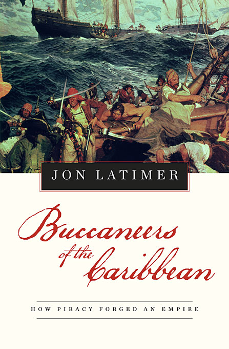 Cover: Buccaneers of the Caribbean: How Piracy Forged an Empire, from Harvard University Press