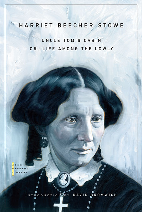 Cover: Uncle Tom's Cabin: Or, Life Among the Lowly, from Harvard University Press