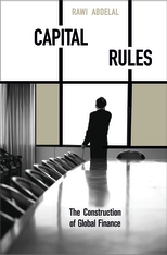 Cover: Capital Rules: The Construction of Global Finance
