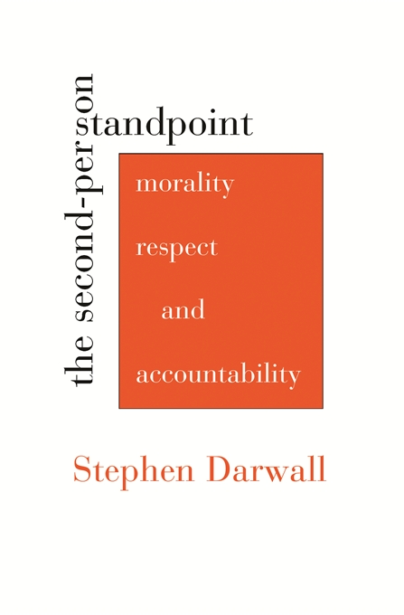 Cover: The Second-Person Standpoint: Morality, Respect, and Accountability, from Harvard University Press