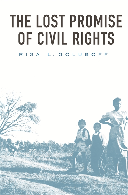 Cover: The Lost Promise of Civil Rights, from Harvard University Press
