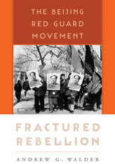 Cover: Fractured Rebellion: The Beijing Red Guard Movement