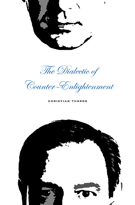 Cover: The Dialectic of Counter-Enlightenment, from Harvard University Press