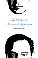 Cover: The Dialectic of Counter-Enlightenment