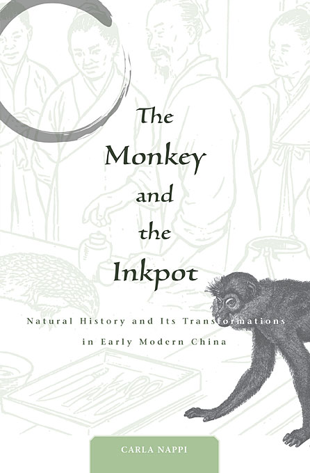 Cover: The Monkey and the Inkpot: Natural History and Its Transformations in Early Modern China, from Harvard University Press