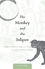 Cover: The Monkey and the Inkpot: Natural History and Its Transformations in Early Modern China