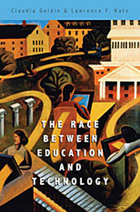 Cover: The Race between Education and Technology, from Harvard University Press