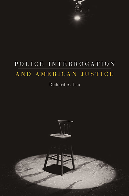 Cover: Police Interrogation and American Justice, from Harvard University Press