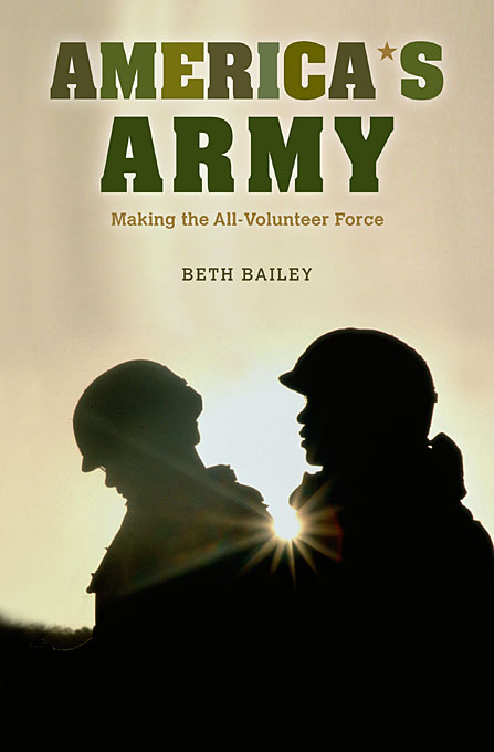 Cover: America's Army: Making the All-Volunteer Force, from Harvard University Press