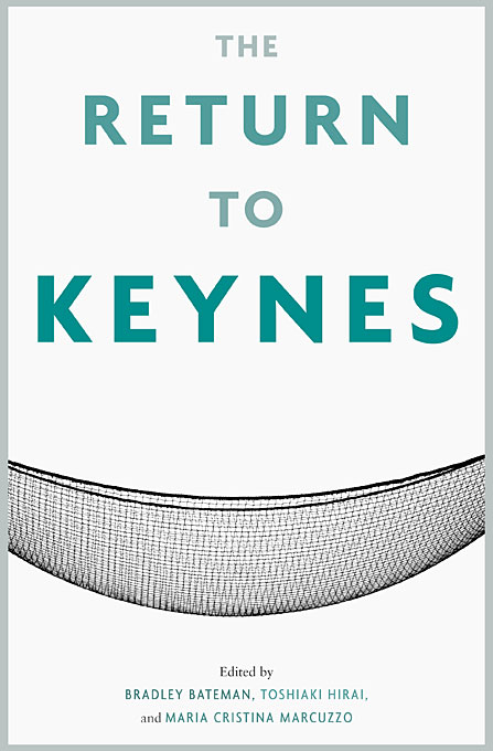 Cover: The Return to Keynes, from Harvard University Press