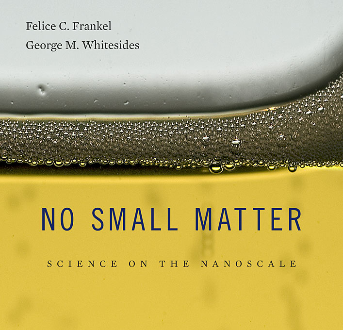 Cover: No Small Matter: Science on the Nanoscale, from Harvard University Press
