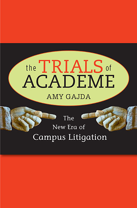 Cover: The Trials of Academe: The New Era of Campus Litigation, from Harvard University Press