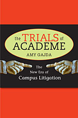 Cover: The Trials of Academe: The New Era of Campus Litigation