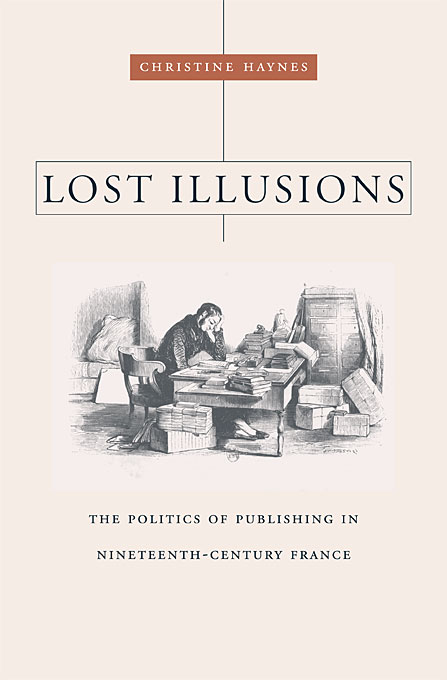 Cover: Lost Illusions: The Politics of Publishing in Nineteenth-Century France, from Harvard University Press