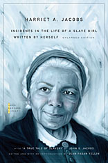 "Cover: Incidents in the Life of a Slave Girl: Written by Herself, with ""A True Tale of Slavery"" by John S. Jacobs, by Harriet A. Jacobs, edited by Jean Fagan Yellin, from Harvard University Press"