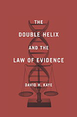 Cover: The Double Helix and the Law of Evidence