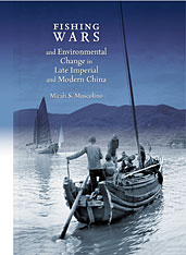 Cover: Fishing Wars and Environmental Change in Late Imperial and Modern China in HARDCOVER