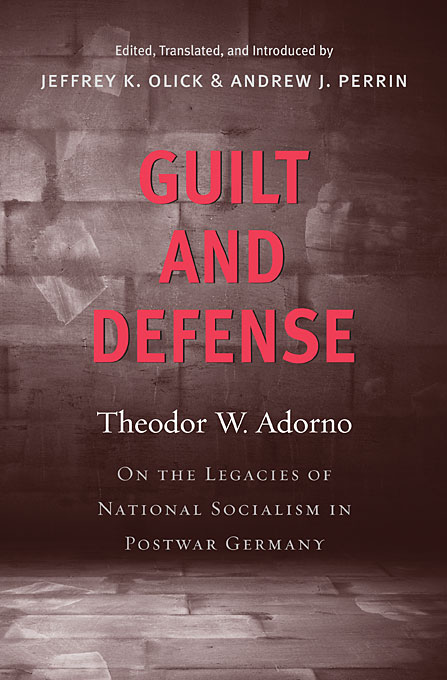 Cover: Guilt and Defense: On the Legacies of National Socialism in Postwar Germany, from Harvard University Press