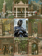 Cover: The Gates Unbarred: A History of University Extension at Harvard, 1910 - 2009