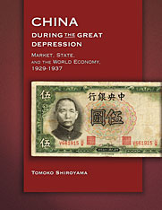 Cover: China during the Great Depression: Market, State, and the World Economy, 1929–1937