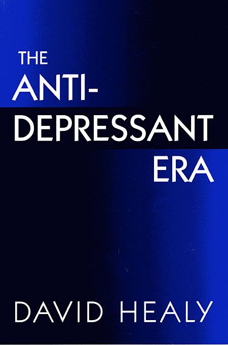Cover: The Antidepressant Era, from Harvard University Press