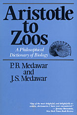 Cover: Aristotle to Zoos: A Philosophical Dictionary of Biology
