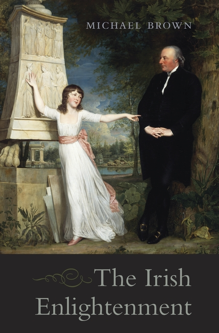 Cover: The Irish Enlightenment, from Harvard University Press