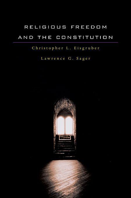 Cover: Religious Freedom and the Constitution, from Harvard University Press