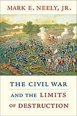 Cover: The Civil War and the Limits of Destruction in PAPERBACK