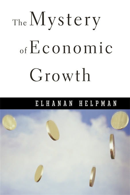 Cover: The Mystery of Economic Growth, from Harvard University Press