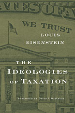 Cover: The Ideologies of Taxation in PAPERBACK