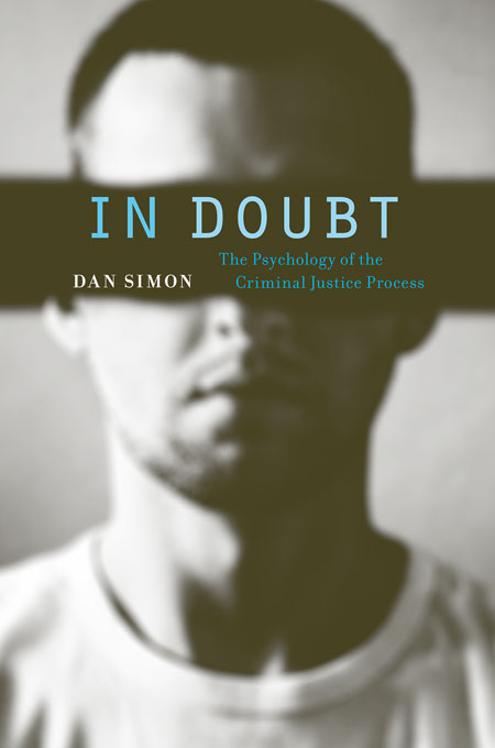 Cover: In Doubt: The Psychology of the Criminal Justice Process, from Harvard University Press