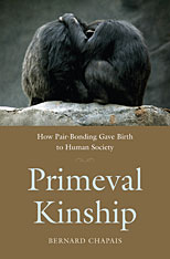 Cover: Primeval Kinship: How Pair-Bonding Gave Birth to Human Society