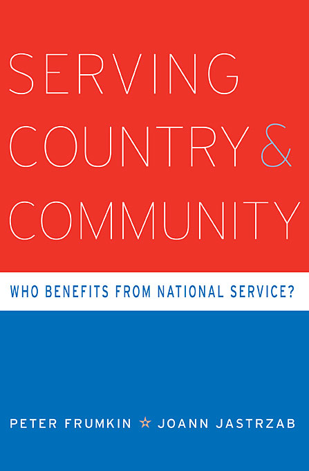 Cover: Serving Country and Community: Who Benefits from National Service?, from Harvard University Press