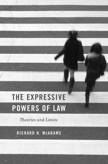 Cover: The Expressive Powers of Law: Theories and Limits, from Harvard University Press
