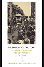 Cover: Dilemmas of Victory: The Early Years of the People's Republic of China