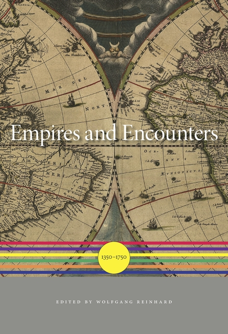 Cover: Empires and Encounters: 1350–1750, from Harvard University Press