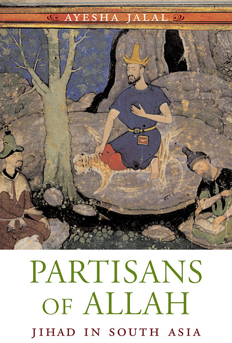 Cover: Partisans of Allah: Jihad in South Asia, from Harvard University Press