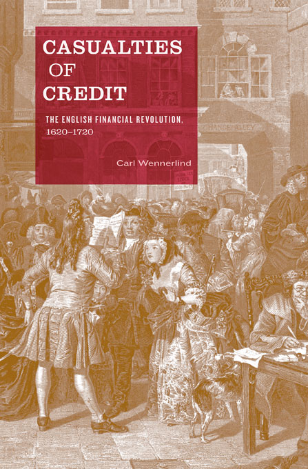 Cover: Casualties of Credit: The English Financial Revolution, 1620–1720, from Harvard University Press
