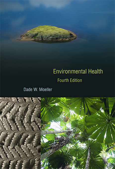 Cover: Environmental Health: Fourth Edition, from Harvard University Press
