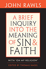 "Cover: A Brief Inquiry into the Meaning of Sin and Faith: With ""On My Religion"""