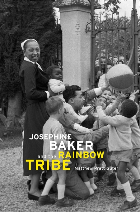 Cover: Josephine Baker and the Rainbow Tribe, from Harvard University Press