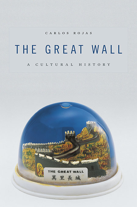 Cover: The Great Wall: A Cultural History, from Harvard University Press