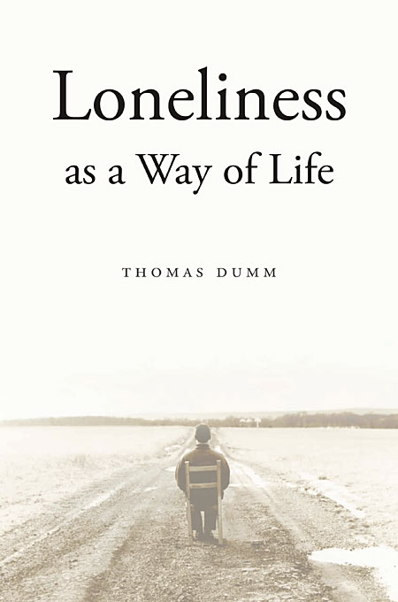 Cover: Loneliness as a Way of Life, from Harvard University Press