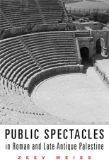 Cover: Public Spectacles in Roman and Late Antique Palestine in HARDCOVER