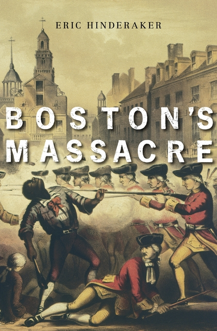 Cover: Boston's Massacre, from Harvard University Press