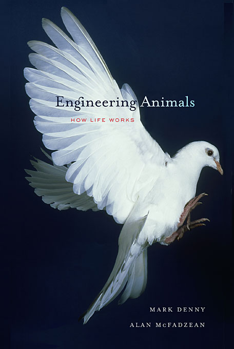 Cover: Engineering Animals: How Life Works, from Harvard University Press