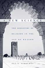 Cover: A New Science: The Discovery of Religion in the Age of Reason