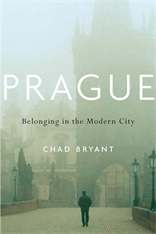 Cover: Prague: Belonging in the Modern City