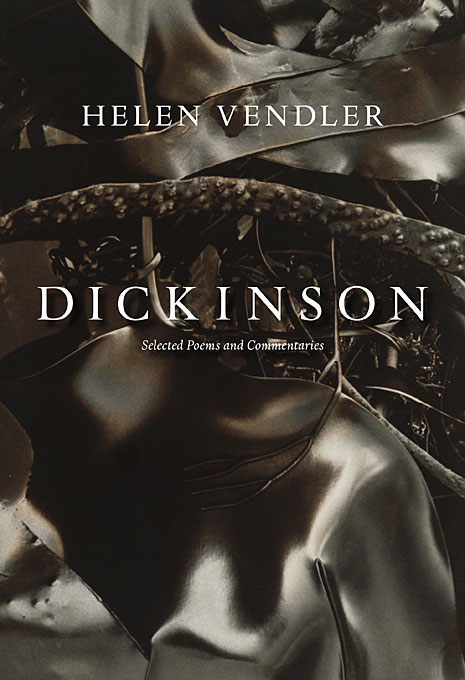 Cover: Dickinson: Selected Poems and Commentaries, from Harvard University Press